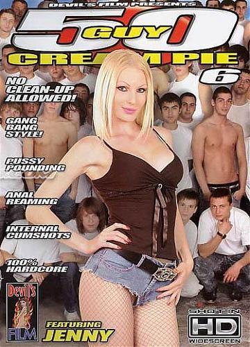 50 парней кончают внутрь #6 /50 Guy Cream Pie #6/ (2008) DVDRip