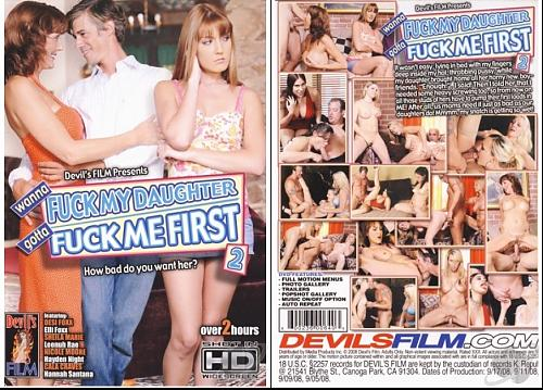 Wanna Fuck My Daughter Gotta Fuck Me First 2             (П Р О Д О Л Ж Е Н И Е!!!!!) (2009) DVDRip