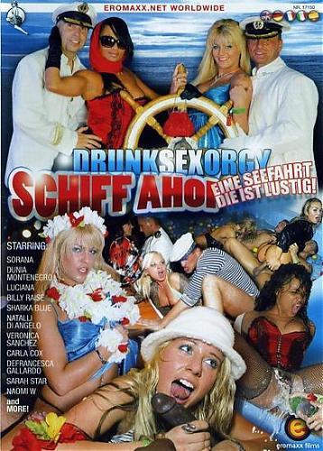 Drunk Sex Orgy - Schiff Ahoi  Cruiseship Cumsluts  Пьяная Половая Оргия - Schiff Ahoi (2009) DVDRip (2009) DVDRip