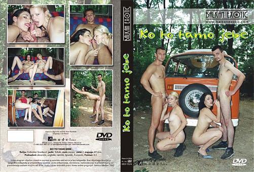 Serbian porn: Ko To Tamo Jebe - Who Fucks There (2009) DVDRip