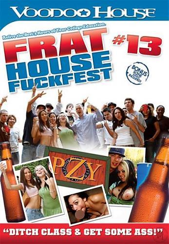 Frat House Fuckfest №13  (2009) DVDRip
