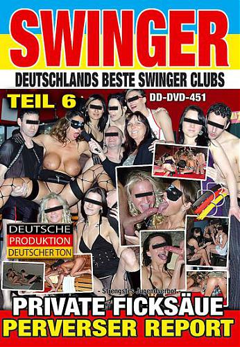 Swinger Report #6 / Свинг-Репортаж #6 (BB-Video) [2010 г., Gangbang, Swinger, Hardcore, Gruppensex, All Sex, DVDRip]*Released: April 14, 2010* (2010) DVDRip