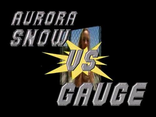 Аврора-Снежок против Гейдж / Aurora Snow vs Gauge (2006) DVDRip