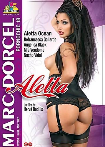 Pornochic 18 - Aletta  (Marc Dorcel) (2009) DVDRip