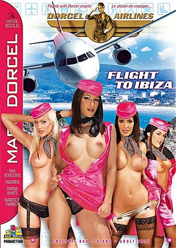 Dorcel Airlines - Flight To Ibiza (2009) DVDRip