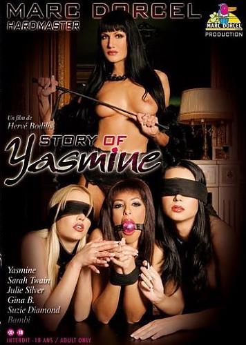 Story Of Yasmine / История Жасмин  (Marc Dorcel) (2007) DVDRip
