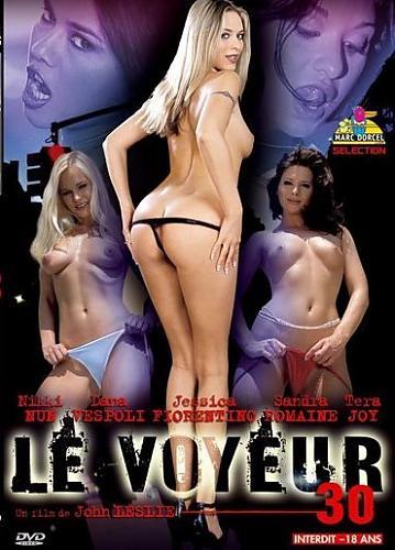 Le Voyeur 30  (Marc Dorcel) (2005) DVDRip