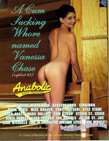 A Cum Sucking Whore Named Vanessa Chase (2009) DVDRip