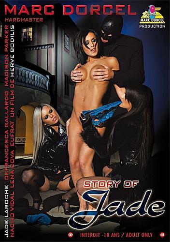Marc Dorcel - Story Of Jade (2009) DVDRip