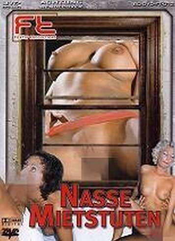 Nasse Mietstuten / Мокрые Арендованные Кобылки (2010) DVDRip
