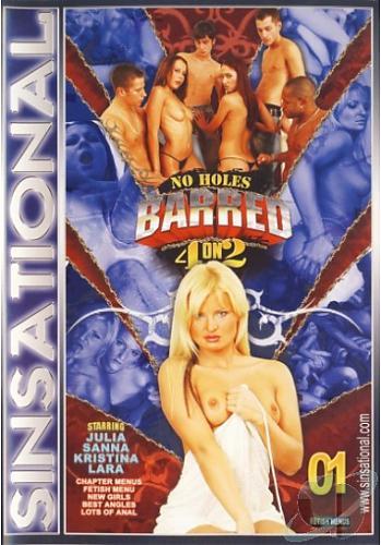 No Holes Barred 4 On 2 / Нет дыр для запрета (2007) DVDRip