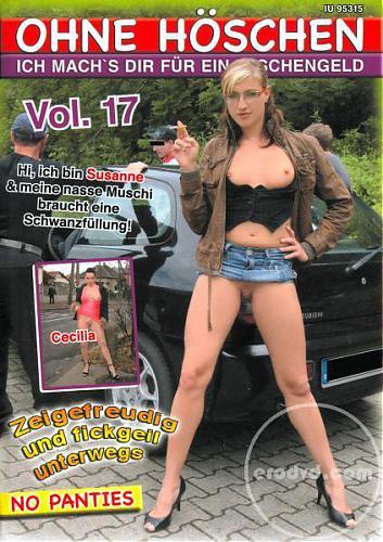 Ohne Hoeschen №17 / Без трусиков №17 (2010) DVDRip