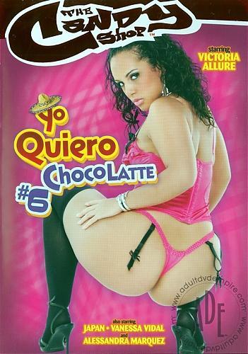 Yo Quiero Chocolatte #6 (2009) DVDRip