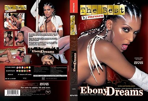 Ebony Dreams / Черные мечты / Private Best By 54 (2004) DVDRip