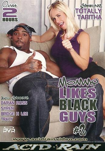Mommy Likes Black Guys #2 / Mommy Likes Black Guys #2 (Acid Rain) [2010 г.,All Sex, MILF, Big Dick,  Interracial, DVDRip]* Release Date: Jan 25, 2010 * (2010) DVDRip