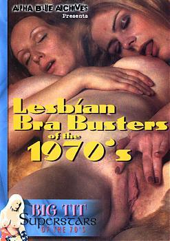 Большегрудые звезды высшего качества 70х: Лесбийские наездницы / Big Tit Super Stars Of The 70's: Lesbian Bra Busters (1995) DVDRip