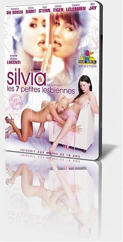 Silvia & Les 7 Petites Lesbiennes  (Marc Dorcel) (2007) DVDRip
