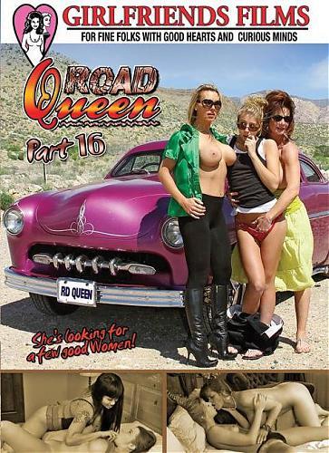 Road Queen 16 / Королева дорог 16 (Dan O'Connell, Girlfriends Films) [2010 г., Lesbians, Trib, Strapon, DVDRip] [Split Scenes] *Release Date: May 07, 2010* (2010) DVDRip