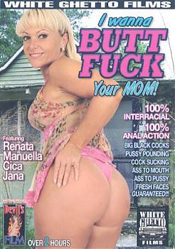 I Wanna Butt Fuck Your Mom (2007) DVDRip