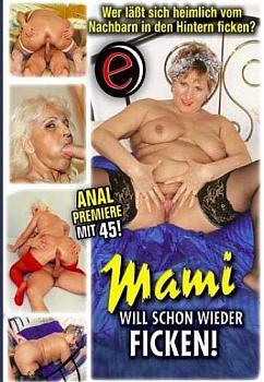 Мама опять хочет трахатся / Mami Will Schon Wieder Ficken  (2007) DVDRip
