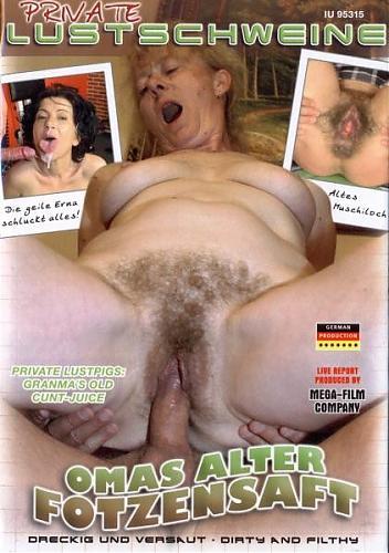 Private Lustschweine Omas alter Fotzensaft / Старые бабушки (2008) DVDRip