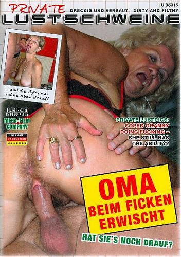 Private Lustschweine. Oma beim Ficken erwischt (2009) DVDRip