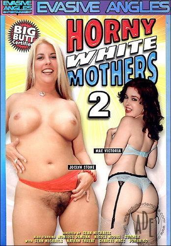 Horny White Mothers №02 / Аппетитные Белые мамаши №2 (2007) DVDRip
