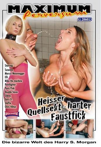 Heisser Quellsekt harter Faustfick Maximum Perversum /Горячее первоначальное шампанское из  жестких членов  (2010) DVDRip