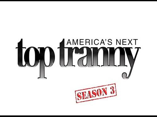 "America""s Next Top Tranny :Season3 (2009) DVDRip"