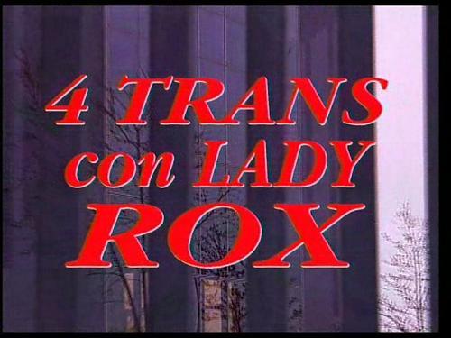 QUATTRO TRANSS CON LADY ROX (2009) DVDRip