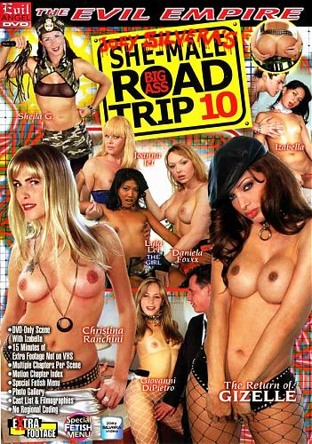 Big Ass She-Male Road Trip 10 (2008) TS