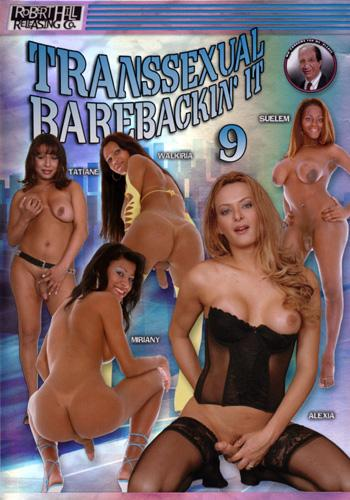 Transsexual Barebackin' It 9.(Без презервативов) (2009) DVDRip