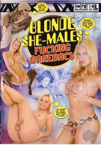 Blonde Shemales Fucking Baraback (2008) DVDRip