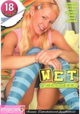 Влажные и восемнадцатилетние / Wet & Eighteen  (2006) DVDRip