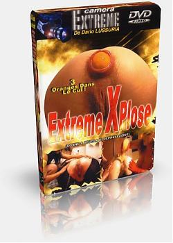 [Rest] Экстрим 3 апельсина в ... / Extreme Xplose - 3 Oranges Dans Le Cul (2007) DVDRip