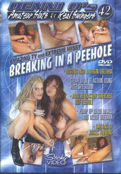 Denni O's Amateur Sluts & Real Swingers # 42: Breaking In A Peehole (2004) DVDRip