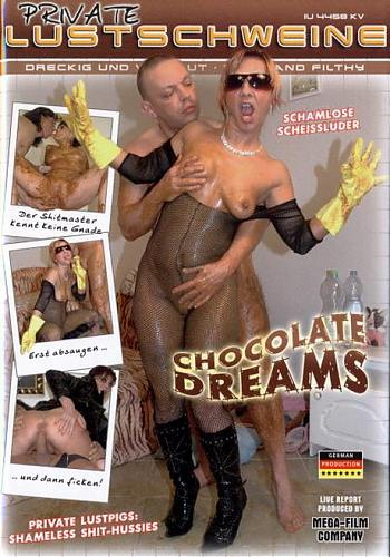 Private Lustschweine Chocolate Dreams (2008) DVDRip