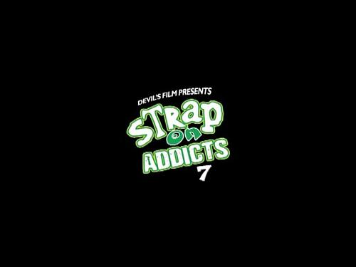 Strapon  Addicts # 7 vol 2 (2008) DVDRip