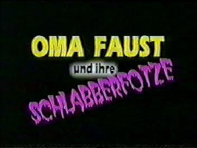 Oma faust und ihre schlabberfotze (1988) Other