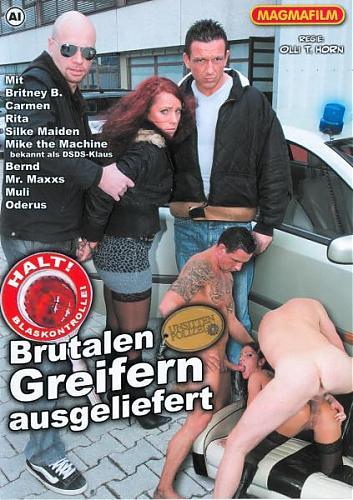 Brutalen Greifern Ausgeliefert  /  Доставлена Жестоким Захватом (2009) DVDRip