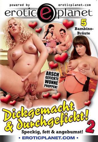 Dickgemacht & Durchgefickt #2 / Развалившиеся и Оттраханные #2 (Erotic Planet) [2010 г., Pregnant, All Sex, DVDRip]*Release Date: Feb  04, 2010* (2010) DVDRip