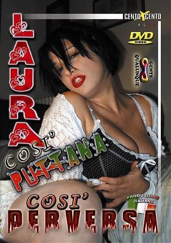 Очень злая проститутка Laura Cosi / Laura Cosi' Puttana Cosi' Perversa  (2008) DVDRip