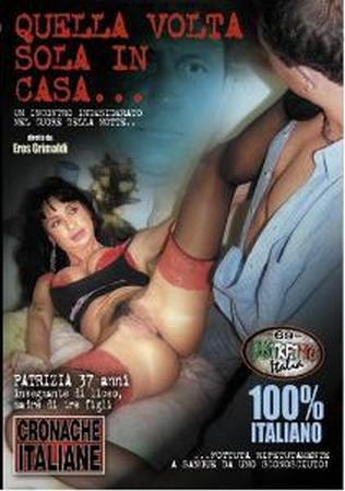 Rape fantasy.Quella Volta Sola in Casa / Как то раз Одна дома. (2008) DVDRip