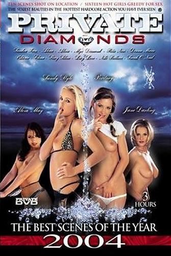 Алмазы от приват, лучшие сцены 2004 / Private diamonds the best scenes of the year 2004 [2005 г., Anal, Compilation, Double Penetration, Foreign, Gang Bang] (2005) DVDRip