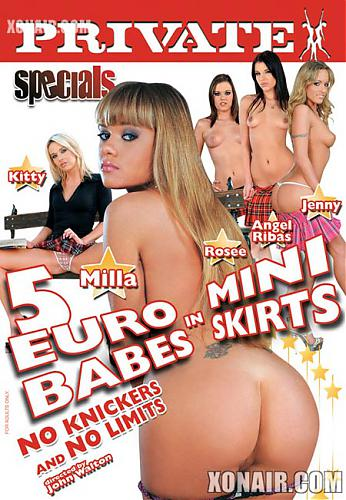 5 евротелок в мини-юбках / Private Specials 38: 5 Euro Babes In Mini Skirts (2010) DVDRip