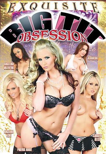 Big Tit Obsession / Одержимость Большими Сиськами (King Midas, Exquisite) (2010) DVDRip