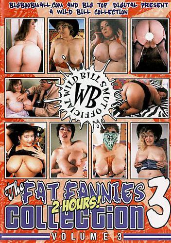 The Fat Fannies Collection 3 / Коллекция Толстых Женщин 3 (Wild Bill, Big Top Digital) [2008 г., BBW, Fat, Plump, DVDRip] (2008) DVDRip