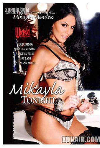 Mikayla Tonight / Mikayla в ночи (Wicked Pictures ) [2010, Compilation, DVDRip] *Release Date: March 03, 2010* (2010) DVDRip
