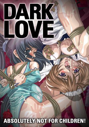 Dark Love / Kuro Ai: Hitoyozumakan Inkou Rannyuuroku / Тёмная любовь (1-2 of 2) (2005) DVDRip