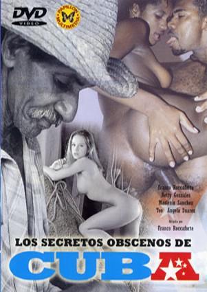 Los Secretos Obscenos de Cuba / Непристойные секреты Кубы (2005) DVDRip